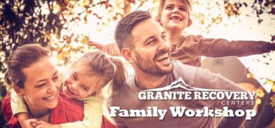 granite recovery family workshop banner